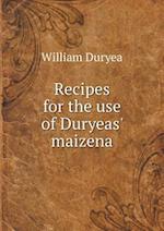 Recipes for the Use of Duryeas' Maizena af William Duryea