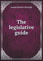 The Legislative Guide af Joseph Bartlett Burleigh