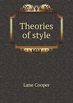 Theories of Style af Lane Cooper