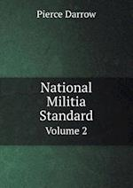 National Militia Standard Volume 2