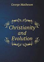 Christianity and Evolution af George Matheson