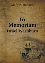 In Memoriam Israel Washburn af Mary E. Hanson