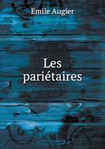 Les Parietaires af Emile Augier