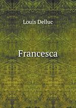 Francesca af Louis Delluc