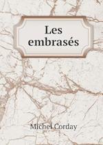 Les Embrases af Michel Corday