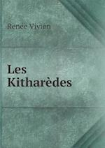 Les Kitharedes af Renee Vivien