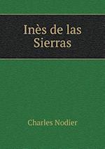 Ines de Las Sierras af Charles Nodier