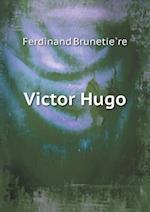 Victor Hugo af Ferdinand Brunetiere