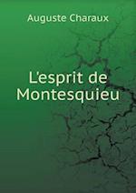 L'Esprit de Montesquieu af Auguste Charaux