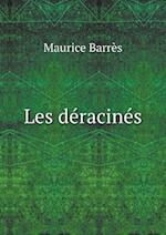 Les Deracines af Maurice Barres
