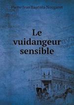 Le Vuidangeur Sensible af Pierre Jean Baptiste Nougaret