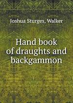 Hand Book of Draughts and Backgammon af Joshua Sturges, Lawrie Walker