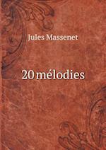 20 Melodies af Jules Massenet