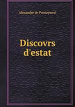 Discovrs D'Estat af Alexandre De Pontaymeri
