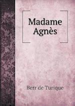 Madame Agnes af Berr De Turique