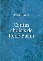 Contes Choisis de Rene Bazin af Rene Bazin