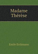 Madame Therese af Emile Erckmann