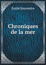 Chroniques de La Mer af Emile Souvestre