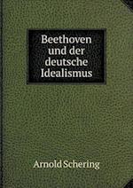 Beethoven Und Der Deutsche Idealismus