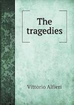 The Tragedies af Vittorio Alfieri