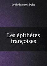 Les Epithetes Francoises af Louis-Francois Daire