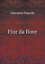 Fior Da Fiore af Giovanni Pascoli