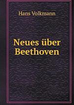 Neues Uber Beethoven af Hans Volkmann
