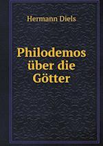 Philodemos Uber Die Gotter af Hermann Diels