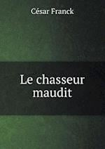 Le Chasseur Maudit