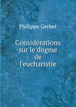 Considerations Sur Le Dogme de L'Eucharistie af Philippe Gerbet