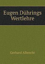 Eugen Duhrings Wertlehre af Gerhard Albrecht