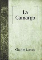 La Camargo af Charles Lecocq
