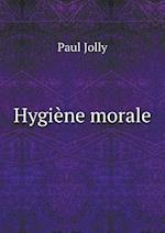 Hygiene Morale af Paul Jolly