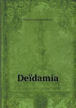 Deidamia af Theodore Faullain De Banville