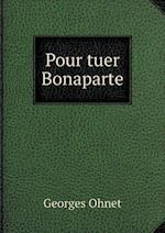 Pour Tuer Bonaparte