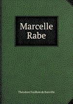 Marcelle Rabe af Theodore Faullain De Banville