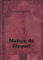 Maison de Gicquel af Joseph Noulens