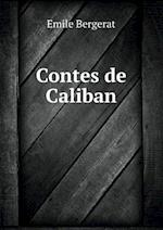 Contes de Caliban af Emile Bergerat