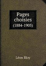Pages Choisies (1884-1905) af Leon Bloy