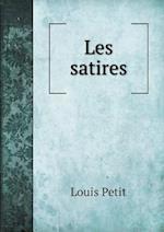 Les Satires af Louis Petit
