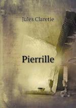 Pierrille af Jules Claretie