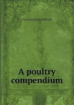 A Poultry Compendium af Harmon Seeley Babcock