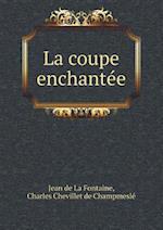 La Coupe Enchantee