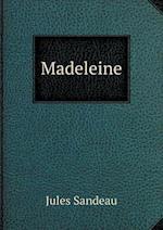 Madeleine af Jules Sandeau