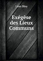 Exegese Des Lieux Communs af Leon Bloy
