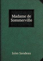 Madame de Sommerville af Jules Sandeau