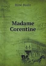 Madame Corentine af Rene Bazin
