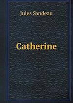 Catherine af Jules Sandeau