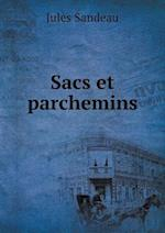 Sacs Et Parchemins af Jules Sandeau