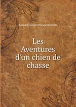 Les Aventures D'Un Chien de Chasse af Gaspard Georges Pescow Cherville
